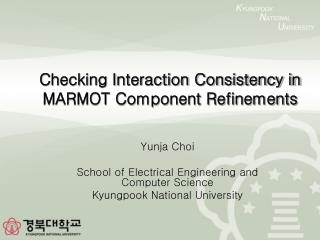 Checking Interaction Consistency in MARMOT Component Refinements