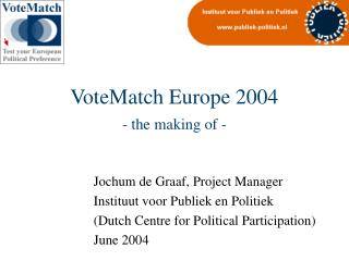 VoteMatch Europe 2004 - the making of -