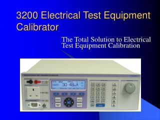 3200 Electrical Test Equipment Calibrator