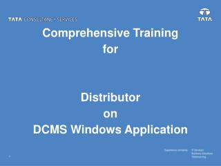 Comprehensive Training for Distributor on DCMS Windows Application