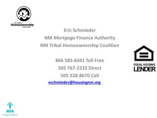 Eric Schmieder NM  Mortgage  Finance Authority NM Tribal Homeownership Coalition