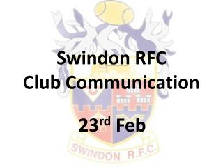 Swindon RFC  Club Communication