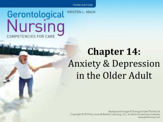 Chapter 14:  Anxiety & Depression in the Older Adult