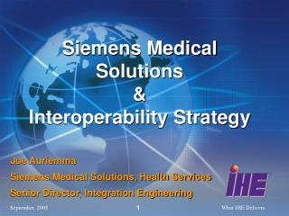 Siemens Medical Solutions & Interoperability Strategy
