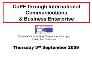 CoPE through International Communications  & Business Enterprise