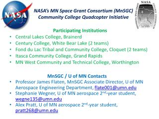 NASA's MN Space Grant Consortium ( MnSGC ) Community College  Quadcopter  Initiative