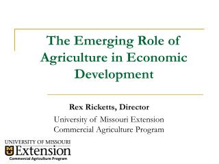 The Emerging Role of Agriculture in Economic Development