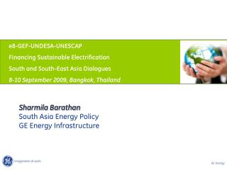 Sharmila Barathan South Asia Energy Policy GE Energy Infrastructure