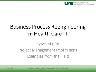Business Process Reengineering in Health Care IT
