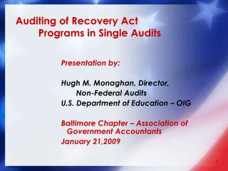Auditing of Recovery Act  	Programs in Single Audits