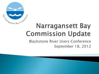 Narragansett Bay Commission Update