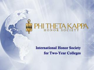 International Honor Society  for Two-Year Colleges