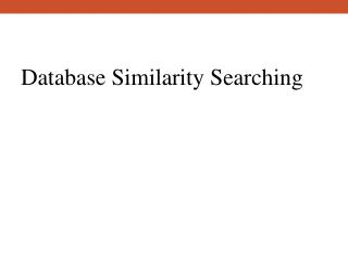 Database Similarity Searching