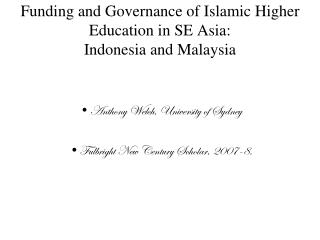 Funding and Governance of Islamic Higher Education in SE Asia: Indonesia and Malaysia