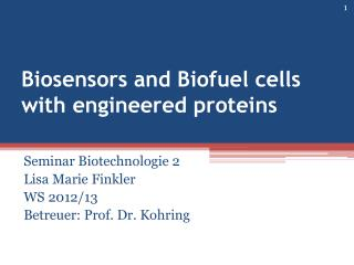 Biosensors  and Biofuel cells with engineered proteins