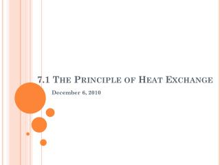 7.1 The Principle of Heat Exchange
