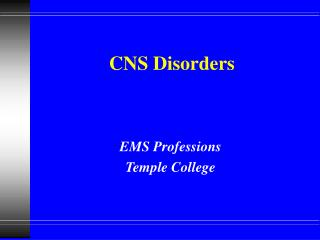 CNS Disorders