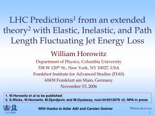 William Horowitz Department of Physics, Columbia University