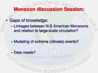 Monsoon discussion Session: