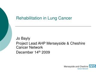 Rehabilitation in Lung Cancer