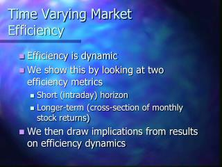 Time Varying Market Efficiency