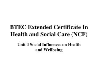 BTEC Extended Certificate In Health and Social Care (NCF)