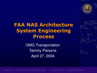 FAA NAS Architecture System Engineering Process