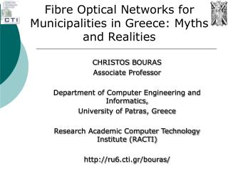 Fibre  Optical Networks for Municipalities in Greece: Myths and Realities
