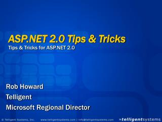ASP.NET 2.0 Tips & Tricks Tips & Tricks for ASP.NET 2.0