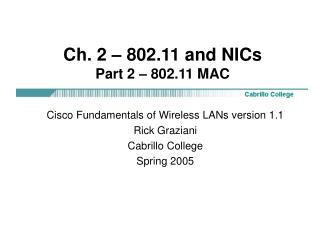 Ch. 2 – 802.11 and NICs Part 2 – 802.11 MAC