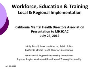 Molly Brassil, Associate Director, Public Policy California Mental Health Directors Association