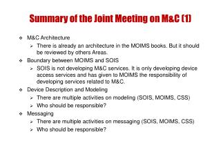 Summary of the Joint Meeting on M&C (1)