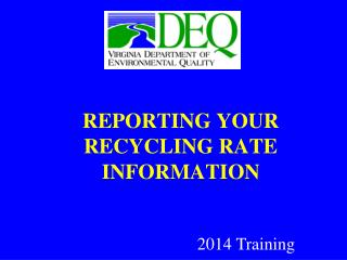 REPORTING YOUR RECYCLING RATE INFORMATION