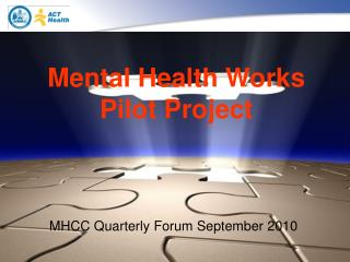 Mental Health Works Pilot Project