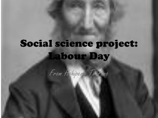 Social science project: Labour Day