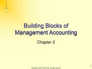 Building Blocks of Management Accounting