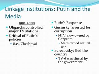 Linkage Institutions: Putin and the Media