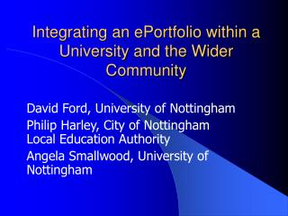 Integrating an ePortfolio within a University and the Wider Community