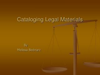 Cataloging Legal Materials