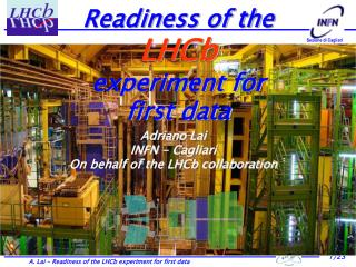 Readiness of the  LHCb  experiment for first data