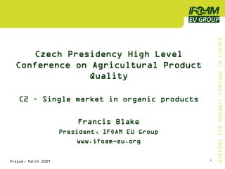 Czech Presidency High Level Conference on Agricultural Product Quality