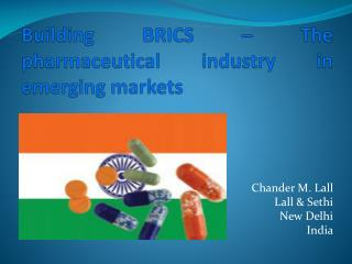 Building BRICS – The pharmaceutical industry in emerging markets