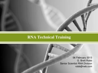 RNA Technical Training