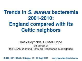 Trends in  S. aureus  bacteremia 2001-2010: England compared with its Celtic neighbors