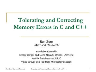 Tolerating and Correcting Memory Errors in C and C++