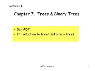 Chapter 7.  Trees & Binary Trees