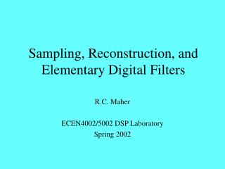 Sampling, Reconstruction, and Elementary Digital Filters
