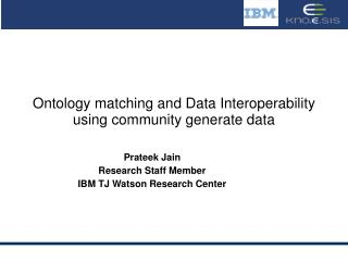 Ontology matching and Data Interoperability using community generate data