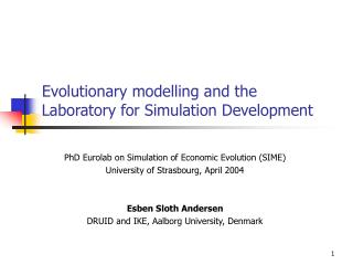 Evolutionary modelling and the Laboratory for Simulation Development