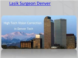 Lasik Surgeon Denver